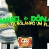 MC Hariel E MC Don Juan - Nóis Ta Bolando Um Plano (GR6 Filmes - DJ Yuri Martins) Lançamento 2018