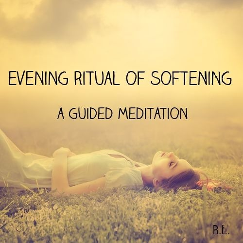 Evening Ritual Of Softening