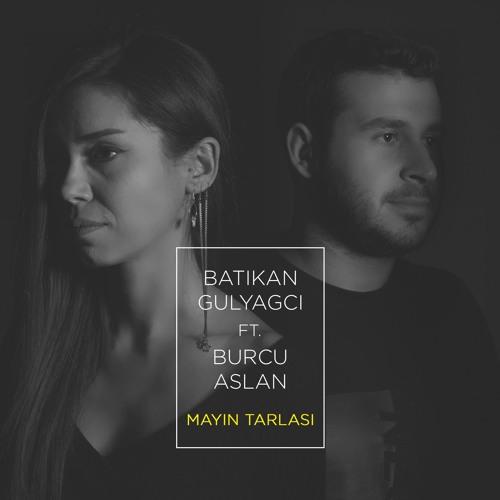 Batikan Gulyagci ft. Burcu Aslan - Mayin Tarlasi (Cover)