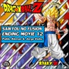 『Dragon Ball Z ☆  ENDING MOVIE 12 ☆  TV SIZE』 「SAIKYOU NO FUSION 」【ESPAÑOL LATINO】