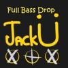 Best Jack U Drop ever!