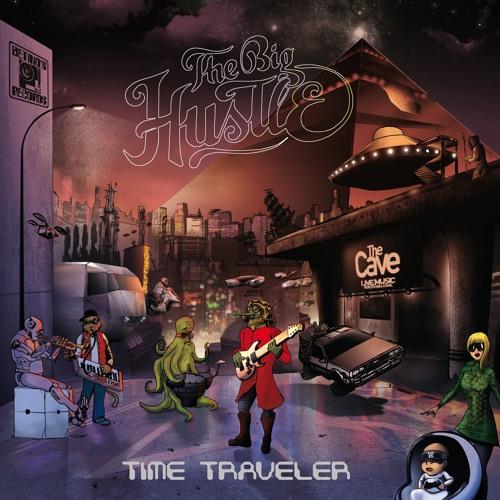 """The Big Hustle """"Time Traveler"""" Mini LP BR04"""
