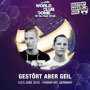 Gestört aber GeiL @ BigCityBeats World Club Dome 2018-06-02 Artwork