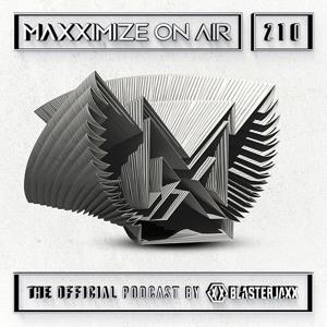 Blasterjaxx - Maxximize On Air 210 2018-06-16 Artwork