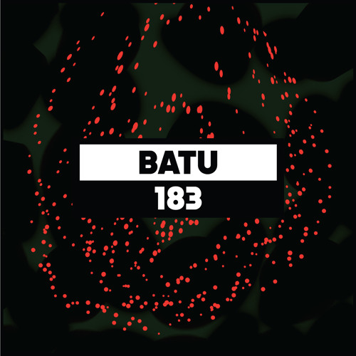 Dekmantel Podcast 183 - Batu