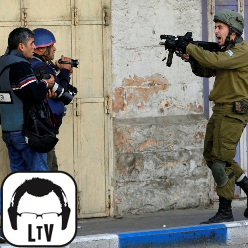 6.17.2018: Don't Criticize Israel - Filming Soldiers Outlawed