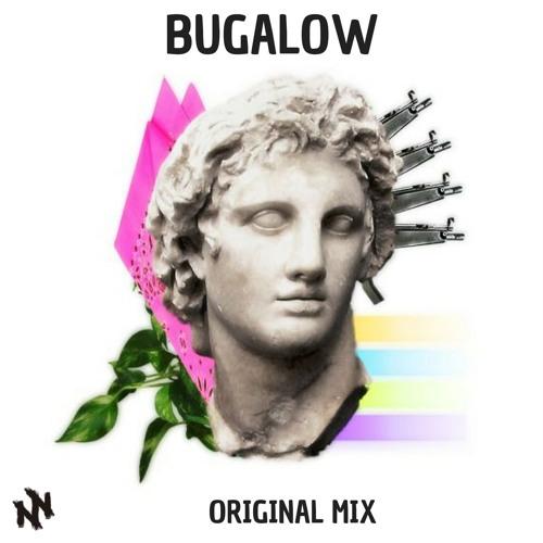 MOBZZ - BUGALOW (ORIGINAL MIX)- FREE DOWNLOAD