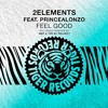 2elements ft. PrinceAlonzo - Feel Good (The BT Project Radio Edit)