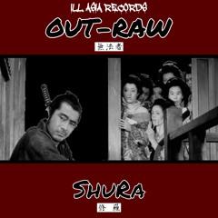 Out-Raw (Pro.JUNK-P) - ShuRa