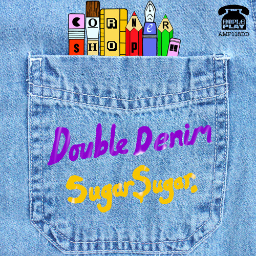 Double Denim / Sugar Sugar Double A single