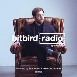 San Holo & Analogue Dear - bitbird Radio 016 2018-06-15 Artwork