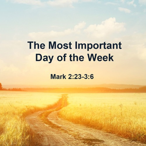 The Most Important Day of the Week