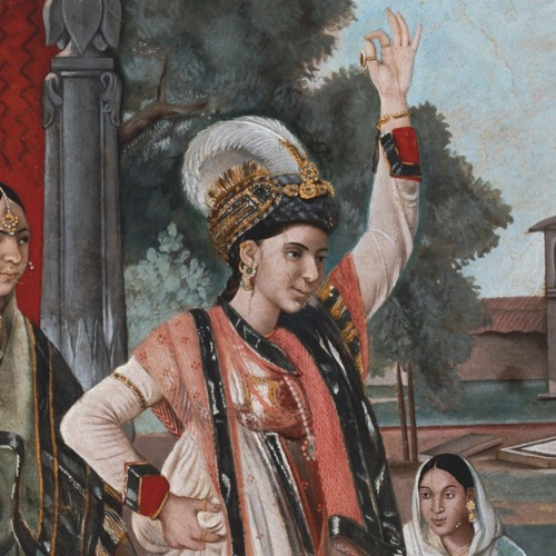 The Courtesan and the Memsahib: Khanum Jan Meets Sophia Plowden at the 18C Court of Lucknow