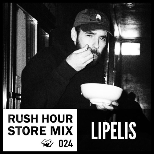 Store Mix 024 I Lipelis Digs Rush Hour