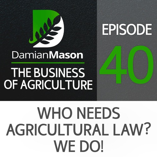 40 - Who Needs Agricultural Law? We Do!