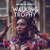 Amara La Negra - Walking Trophy (Remix)