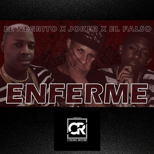 Te Enferme - JOKER feat. El Negrito & El Falso - Cubaton Reggaton Cubano