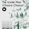 The Inside Man (Chaiya Chaiya) - Rework By Nitesh (Secrets)