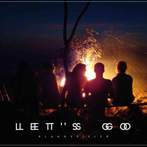 Klangspieler - Let's Go (Original Mix)