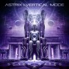 Astrix & Vertical Mode - Seven Gates - OUT NOW