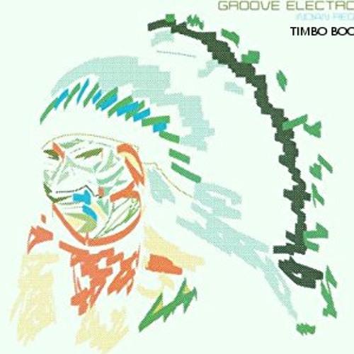Groove Electronic - Indian Requiem (TIMBO GOA BOOTLEG)