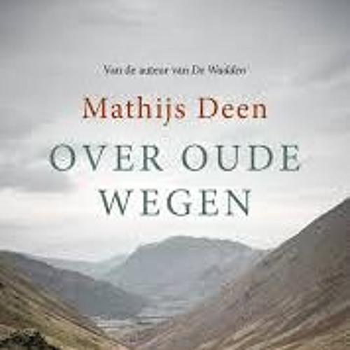 Mathijs Deen leest Over oude wegen