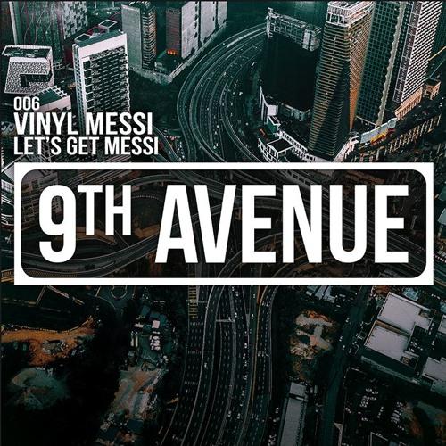Vinyl Messi - Lets Get Messi Minimix -  *EP COMING SOON*