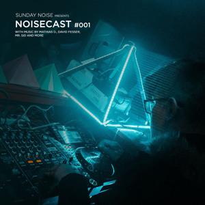 Sunday Noise - NoiseCast 001 2018-06-18 Artwork
