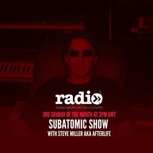 Afterlife Steve Miller - Subatomic Radio June 2018-06-19 Artwork