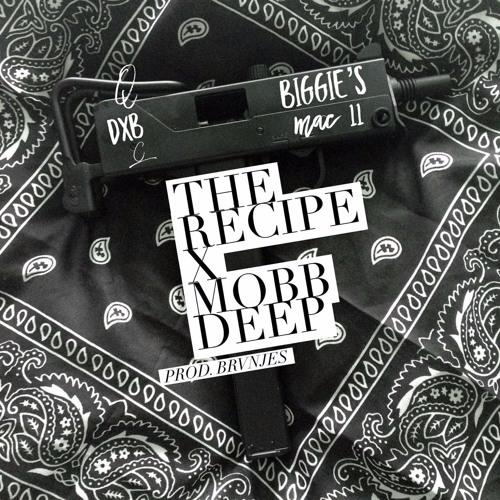 The Recipe - Biggie's Mac 11 feat. Mobb Deep