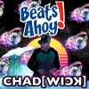 Chad[wick] Live @ Beats Ahoy