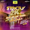Strictly 2K - Best of the 2000s Mixtape December 30 2017 By Liquid Chrome & Fatalic