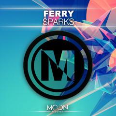 Ferry - Sparks (Original Mix) [Moon Records]