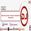 DJ Fauzi K - Deen Sallam (Remix)