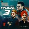 Prada 3 (Full Song)  Maana Johal, Puran Bhangu, Parrydeep
