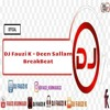 DJ Fauzi K - Deen Sallam (Breakbeat)