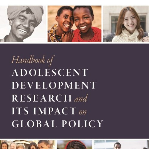 Adolescent Development Research: new developments and how they can create better policy-making