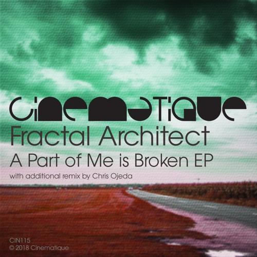 Fractal Architect - A Part Of Me Is Broken (preview edit)