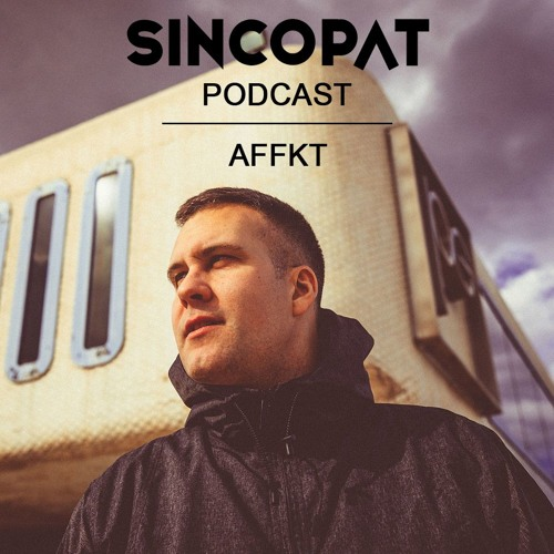 AFFKT - Sincopat Podcast 236
