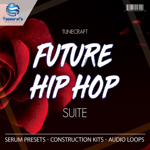 Tunecraft Future Hip Hop Suite // Presets, construction kits, audio loops ... OUT NOW !