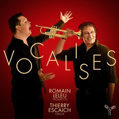 Puccini - Nessun Dorma | Vocalises | Romain Leleu, Thierry Escaich