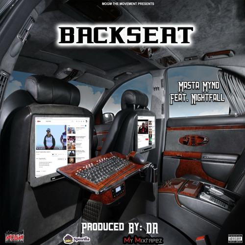 Backseat (Feat. Nightfall)Produced By: DA