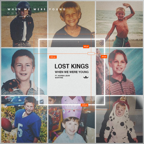 lost kings when we were young download lagu