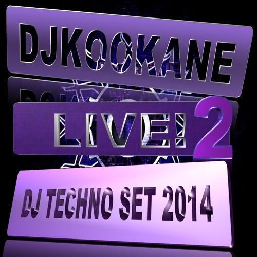 DJKOOKANE -LIVE-002- DJ-TECHNO-TECHNO -2014