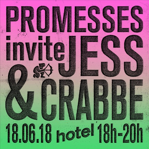 Promesses invite Jess & Crabbe on Hotel Radio Paris - 18/06/18