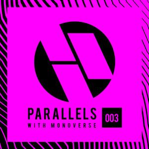 Monoverse - Parallels 003 2018-06-19 Artwork