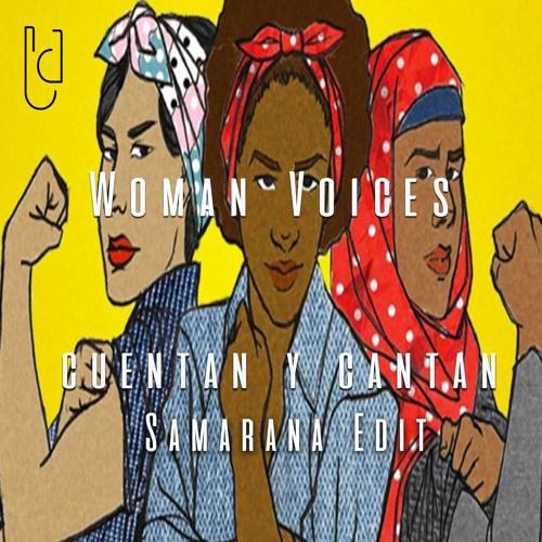 Women Voices - Cuentan Y Cantan (Samarana Edit)