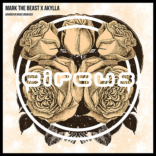Mark The Beast x Akylla - Covered In Roses (Conrank Remix)