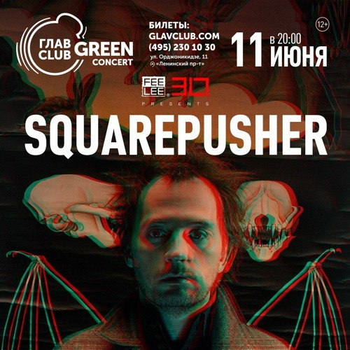 Squarepusher: live in Moscow [June 11, 2018]