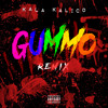 Kala Kalico - 6IXNINE GUMMO REMIX (TRIPPIE REDD DISS)